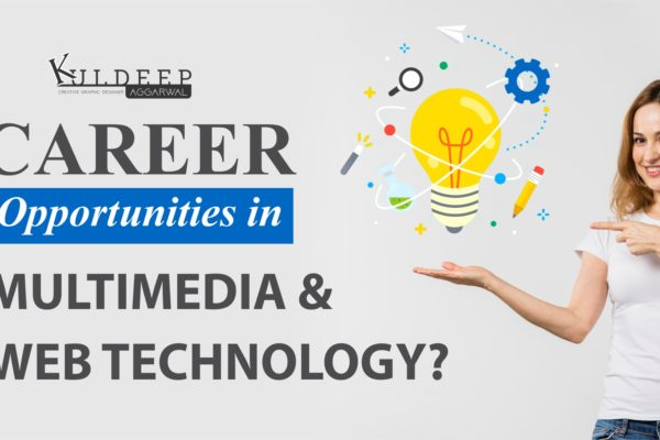 Career Opportunities in Multimedia and Web Technology?