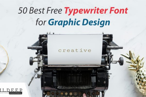 50 Best Free Typewriter Font for Creative Graphic Design?