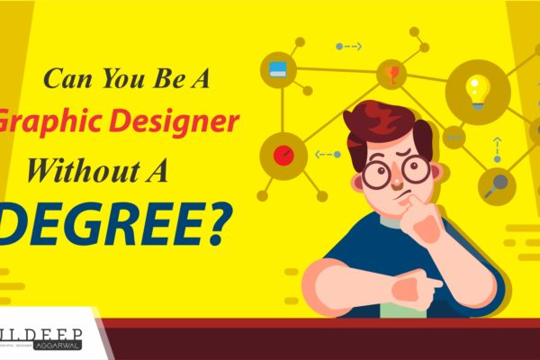 Can You Be A Graphic Designer Without A Degree?