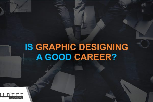 Is Graphic Designing a Good Career in India?