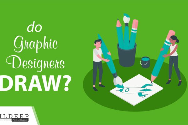 Do Graphic Designers Draw | Graphic Designer Salary?