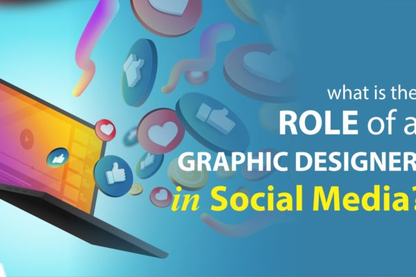 What Is the Role of a Graphic Designer in Social Media?
